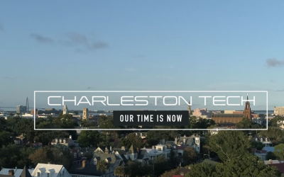 Charleston Tech – Our Time is Now